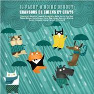 Il Pleut a Boire Debout ! by Tremblay, Marie-eve, 9782924217719