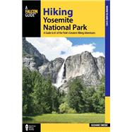 Hiking Yosemite National Park by Swedo, Suzanne, 9781493017720