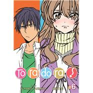 Toradora! Vol. 6 by Takemiya, Yuyuko; Zekkyo, 9781937867720