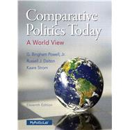 Comparative Politics Today A World View by Powell, G. Bingham, Jr.; Dalton, Russell J.; Strom, Kaare, 9780133807721