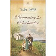 Romancing the Schoolteacher by Davis, Mary, 9780373487721