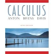 Calculus, 10th Edition by Anton, Howard; Bivens, Irl; Davis, Stephen, 9780470647721