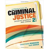 Introduction to Criminal Justice by Rennison, Callie Marie; Dodge, Mary, 9781506347721
