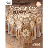 Victorian Lace Bedspread by Annie's, 9781573677721