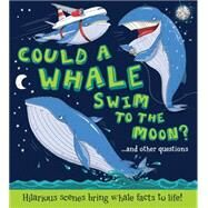 Could a Whale Swim to the Moon? by Bitskoff, Aleksei; de la Bedoyere, Camilla, 9781609927721