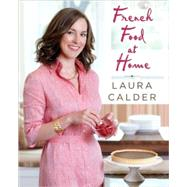 French Food at Home - Laura Calder - Paperback