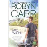 One Wish by Carr, Robyn, 9780778317722