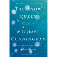 The Snow Queen A Novel by Cunningham, Michael, 9781250067722