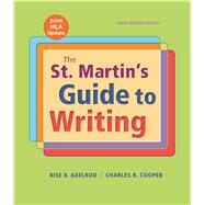 The St. Martin's Guide to Writing Short Edition with 2016 MLA Update by Axelrod, Rise B.; Cooper, Charles R., 9781319087722