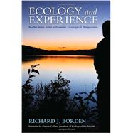 Ecology and Experience by BORDEN, RICHARD J.COLLINS, DARRON, 9781583947722