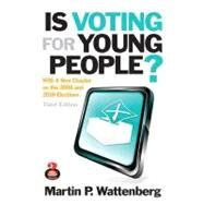 Is Voting for Young People? by Wattenberg, Martin P., 9780205217724
