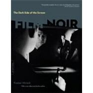 The Dark Side of the Screen: Film Noir 9780306817724U