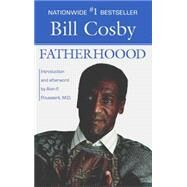 Fatherhood by Cosby, Bill, 9780425097724