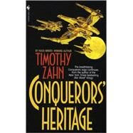 Conquerors' Heritage by ZAHN, TIMOTHY, 9780553567724