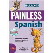 Painless Spanish by Davis, Dasha; Vega, Carlos B., Ph.D., 9781438007724