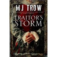 Traitor's Storm by Trow, M. J., 9780727897725