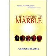 The Memory of Marble by Beasley, Carolyn Maree, 9780975847725