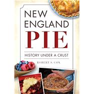 New England Pie by Cox, Robert S., 9781626197725