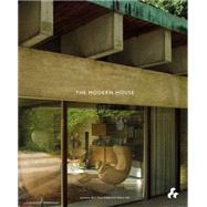 The Modern House by Bell, Jonathan, 9781908967725