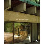 The Modern House by Bell, Jonathan; Gibberd, Matt; Hill, Albert, 9781908967725
