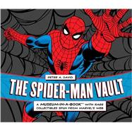 The Spider-Man Vault by David, Peter A.; Greenberger, Robert, 9780762437726