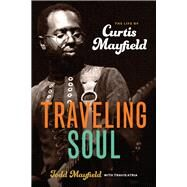 Traveling Soul by Mayfield, Todd; Atria, Travis (CON), 9780912777726