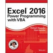 Excel 2016 Power Programming With Vba by Alexander, Michael; Kusleika, Dick, 9781119067726