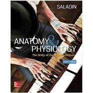 Anatomy & Physiology: The Unity of Form and Function by Saladin, Kenneth, 9781259277726