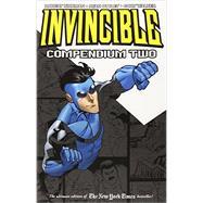 Invincible Compendium 2 by Kirkman, Robert; Ottley, Ryan (CON); Walker, Cory (CON); Rathburn, Cliff (CON); Wooton, Rus (CON), 9781607067726