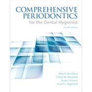 Comprehensive Periodontics for the Dental Hygienist by Weinberg, Mea A.; Theile, Cheryl Westphal; Froum, Stuart J.; Segelnick, Stuart, 9780133077728