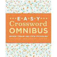 Easy Crossword Omnibus More than 250 Fun Puzzles by Blindauer, Patrick; Ashwood-Smith, Martin; Estes, Harvey, 9781435167728