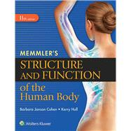 Memmler's Structure and Function of the Human Body, SC by Cohen, Barbara Janson; Hull, Kerry L., 9781496317728