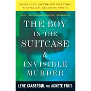 The Boy in the Suitcase & Invisible Murder: Books 1 and 2 of the Nina Borg Series by KAABERBOL, LENEFRIIS, AGNETE, 9781616957728
