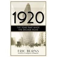 1920 by Burns, Eric, 9781605987729