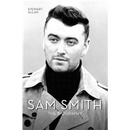 Sam Smith by Allan, Stewart, 9781784187729