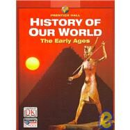 History of Our World: The Early Ages by Jacobs, Heidi Hayes; LeVasseur, Michal L.; Kinsella, Kate (CON); Feldman, Kevin (CON), 9780132037730