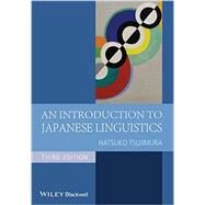 An Introduction to Japanese Linguistics by Tsujimura, Natsuko, 9781444337730