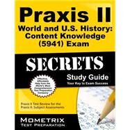 Praxis II World and U.S. History by Mometrix Media LLC, 9781610727730
