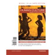 Human Culture, Books a la Carte Edition by Ember, Carol R.; Ember, Melvin R., 9780133947731