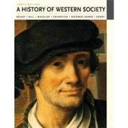 A History of Western Society, Combined Volume by McKay, John P.; Hill, Bennett D.; Buckler, John; Crowston, Clare Haru; Wiesner-Hanks, Merry E.; Perry, Joe, 9780312687731