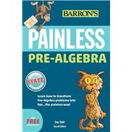 Painless Pre-algebra by Stahl, Amy, 9781438007731