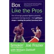 Box Like The Pros by Frazier, Joe, 9780060817732