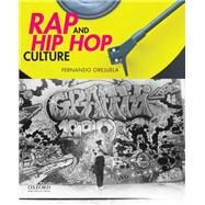 Rap and Hip Hop Culture by Orejuela, Fernando, 9780199987733