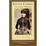 Sister Carrie Nce 3E Pa (Dreiser) by Dreiser,Theodore, 9780393927733