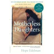 Motherless Daughters by Edelman, Hope, 9780738217734