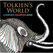Tolkien's World A Fantasy Coloring Book by Curless, Allan; Mazzara, Mauro, 9781626867734
