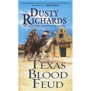 Texas Blood Feud by Richards, Dusty, 9780786037735