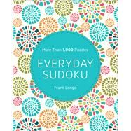 Everyday Sudoku More Than 1,000 Puzzles by Longo, Frank, 9781435167735