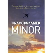 Unaccompanied Minor by Gillespie, Hollis, 9781440567735