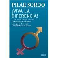 Viva la diferencia! ...y el complemento también by Sordo, Pilar, 9786077357735